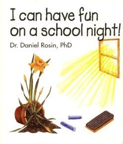 I Can Have Fun on a School Night!